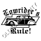 LOW RIDER RULE ART